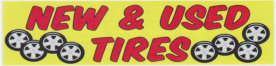 NEW AND USED TIRES BANNER sign