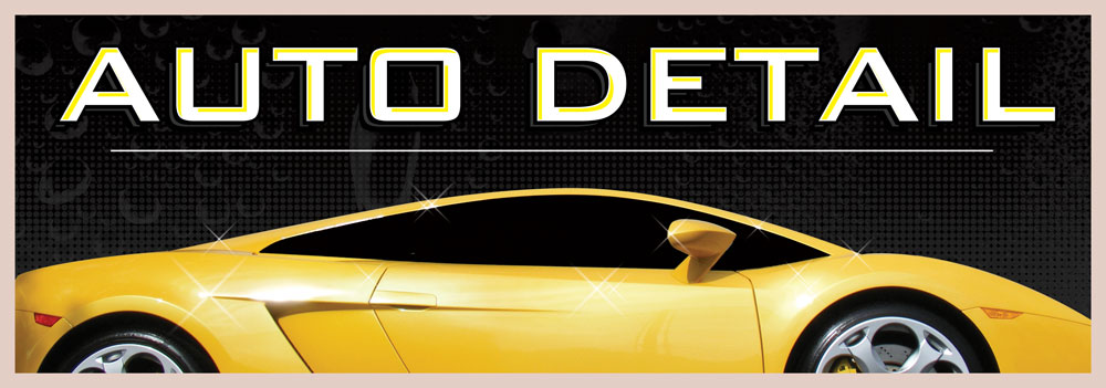 AUTO DETAILING BANNER sign