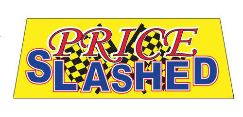 PRICE SLASHED Car Dealer Windshield banner sign